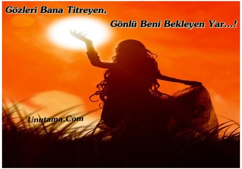 http://resim.unutama.com/Gozleri-Bana-Titreyen-Gonlu-Beni-Bekleyen-Yar.jpg