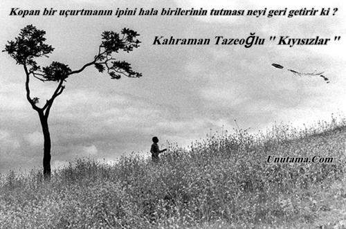 http://resim.unutama.com/Kahraman-Tazeoglu-Kiyisizlar-001.jpg