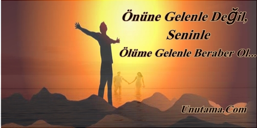 http://resim.unutama.com/Seninle-olume-Gelenle-Beraber-Ol.jpg