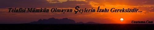 http://resim.unutama.com/Telafisi-Mumkun-Olmayan-seylerin-izahi-Gereksizdir.jpg