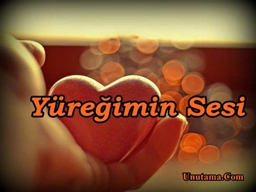 http://resim.unutama.com/Yuregimin-Sesi.jpg