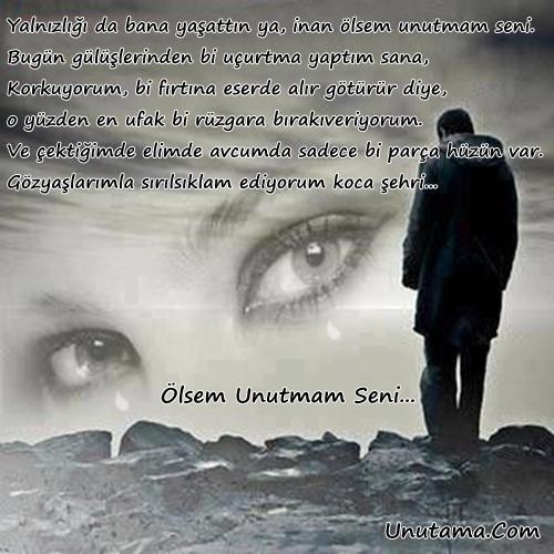 Ölsem Unutmam Seni Sözleri Kahraman Tazeoğlu